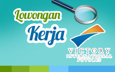 victory international futures2 Lowongan Kerja di Victory International
